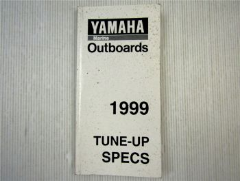 Yamaha Marine Outboards Tune-Up Specs 1999 Specifications for all models years