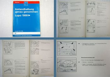 Reparatur VW Lupo + 3L 6E Instandhaltung genau genommen Werkstatthandbuch 1999