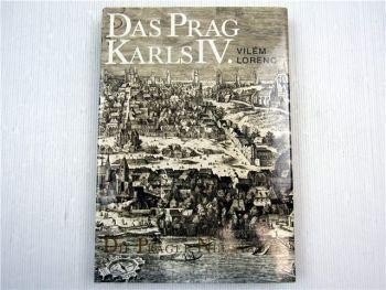 Das Prag Karls IV. Die Prager Neustadt Vilém Lorenc 1982 Tschechien Czech