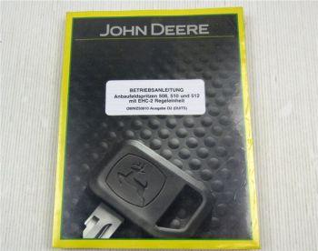 Original John Deere 508 510 512 Anbaufeldspritzen mit EHC-2 Betriebsanleitung