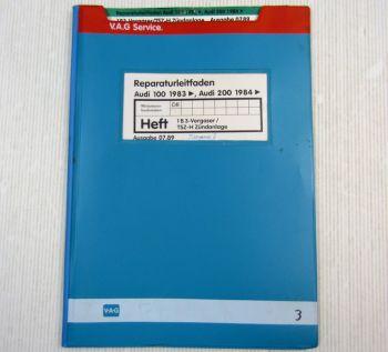 Werkstatthandbuch Audi 100 200 Typ 44 C3 1B3 Vergaser TSZ-H Zündanlage DR