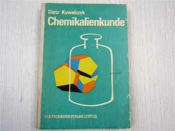 Chemikalienkunde, Lehrbuch 1977 H. Dietz / W. Kowalczyk