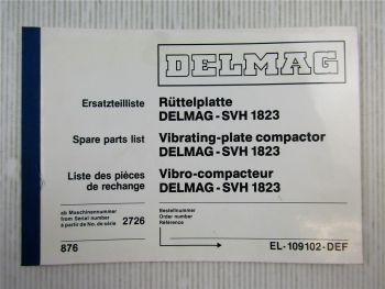 Delmag SVH 1823 Rüttelplatte Ersatzteilliste Ersatzteilkatalog Spare Parts List