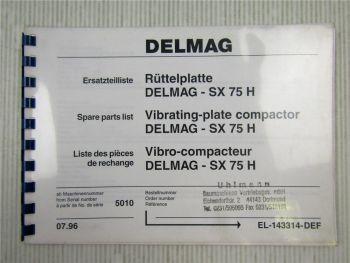 Delmag SX 75 H Rüttelplatte Ersatzteilliste Ersatzteilkatalog 07/1996