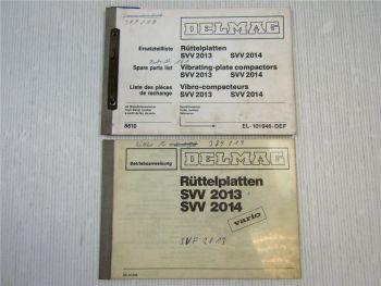 Delmag SVV 2013 + SVV 2014 Rüttelplatte Ersatzteilliste + Betriebsanleitung