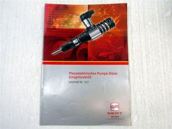 Lehrheft Nr. 107 Seat Piezoelektrisches Pumpe Düse Einspritzventil PPD1.1