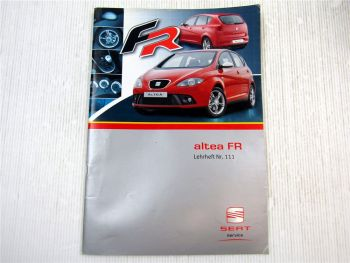 Lehrheft Nr. 111 Seat Altea FR 16V TDI / 2.0 FSI Konstruktion & Technik 2006