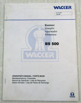 Wacker BS500 Rammer Bedienungsanleitung Ersatzteilliste Parts List 04/1998