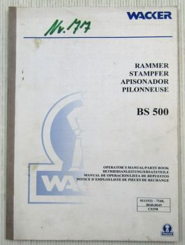 Wacker BS500 Rammer Bedienungsanleitung Ersatzteilliste Parts List 02/1998