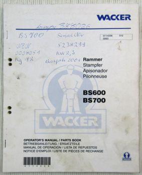 Wacker BS600 BS700 Rammer Bedienungsanleitung Ersatzteilliste Parts List 2000