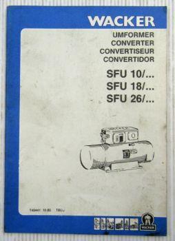 Wacker SFU10/ SFU18/ SFU26/ Pieces Rechange Ersatzteilliste Parts List 10/1985