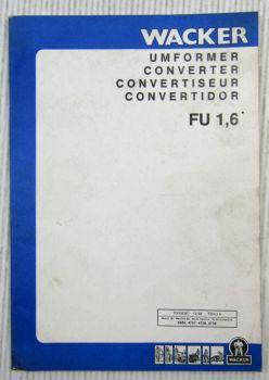 Wacker FU1,6 Umformer Pieces Rechange Ersatzteilliste Parts List 12/1988
