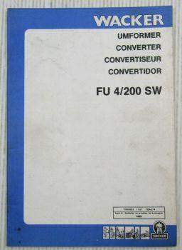 Wacker FU4/200SW Umformer Betriebsvorschrift + Ersatzteilkatalog 11/1987