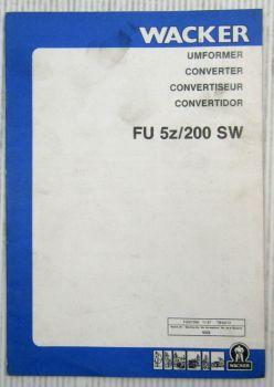 Wacker FU5z/200SW Umformer Betriebsvorschrift + Ersatzteilkatalog 11/1987