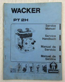 Wacker PT2H Pumpe Servicehandbuch Bedienungsanleitung Ersatzteilliste 04/1985
