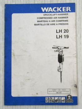 Wacker LH19 LH20 Drucklufthammer Bedienungsanleitung Ersatzteilliste 11/1988