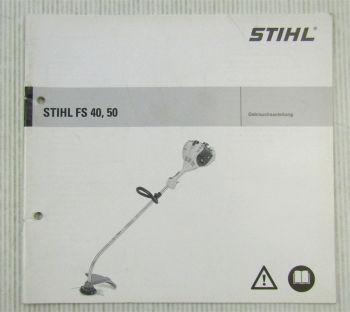 Stihl FS40 FS50 Freischneider Bedienungsanleitung Betriebsanleitung 2008