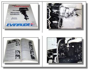 Evinrude Johnson 40 Comm. CE RCA RCLA RCYA Werkstatthandbuch Bootsmotor