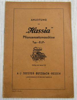 Hassia ELP Pflanzensetzmaschine Serie E8 Betriebsanleitung Ersatzteilliste 1963