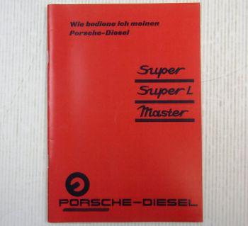 Porsche Master, Porsche Super + L Bedienungsanleitung