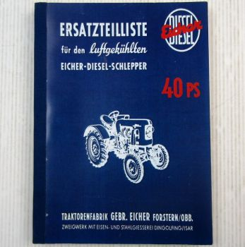 Eicher ED 40 40 PS Schlepper Ersatzteilliste 1957