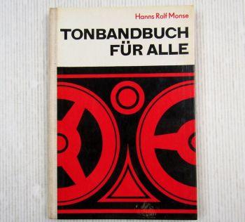 Das Tonbandbuch für alle von Hanns Rolf Monse 1971 DDR Fotokinoverlag Leipzig
