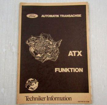 Ford Escort Automatik Transachse ATX Funktion Schulungshandbuch 11/1982