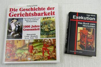 Geschichte der Gerichtbarkeit W Schild + Exekution das Buch vom Hinrichten Wirth