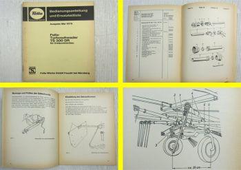 Fella TS300DR Turboschwader Bedienungsanleitung Ersatzteilliste 1979