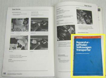 VW T3 Transporter ab 1979 Instandhaltung genau genommen Stand 1979