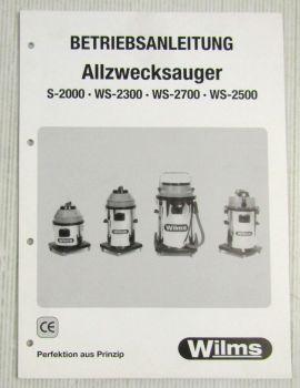 Wilms Allzwecksauger S2000 WS 2300 2700 2500 Betriebsanleitung Ersatzteilliste