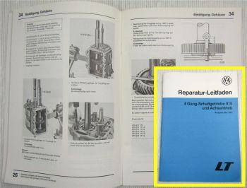 Reparaturanleitung VW LT ab 1975 4 Gang-Schaltgetriebe 015 und Achsantrieb 1988