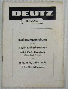Deutz 15 18 22 24 PS Schlepper Bedienungsanleitung für ölhydr. Kraftheberanlage