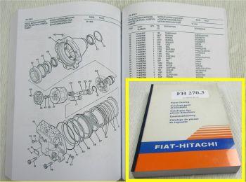 Fiat Hitachi FH270.3 Ersatzteilliste Parts List Catalogo Parti di ricambi 1995