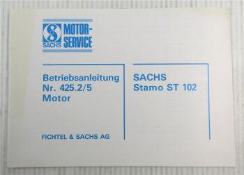 Fichtel Sachs Stamo ST102 ST 102 Motor Betriebsanleitung Bedienung Nr. 425.2/5