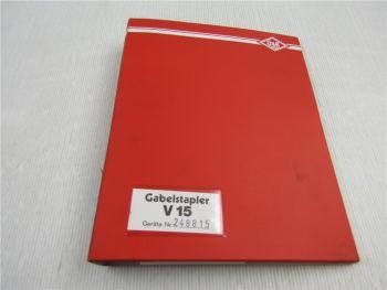 O&K V15 Gabelstapler Ersatzteilliste 1986 Schaltplan Typenblatt Schmierstoffe