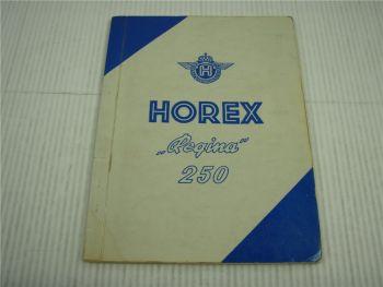 Horex Regina 250 ccm Betriebsanleitung 1953 Bedienung Wartung Pflege