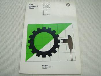 BMW 325i Allrad ABS Einstellungen Funktion Schaltplan Kundendienstschule 1986