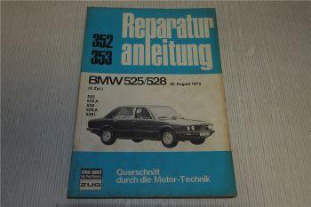 BMW 525 525A 528 528A 528i 6-Zylinder Reparaturanleitung 1973 Bucheli 352 358