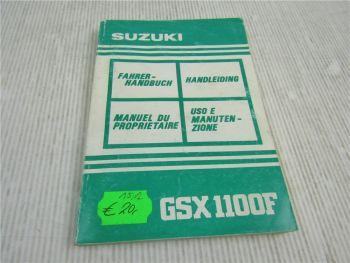 Suzuki GSX1100F Bedienungsanleitung Handleiding Manuel du Proprietaire 6/1991