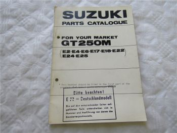 Suzuki GT250M E 2 4 6 17 18 22 24 25 Spare Parts Catalogue List
