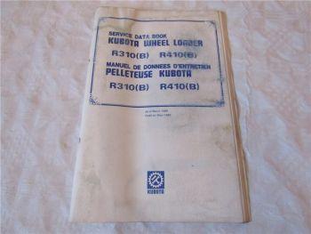 Kubota R 310 410 (B) Wheel Loader Service Data Book Manuel de Donnees 3/1989