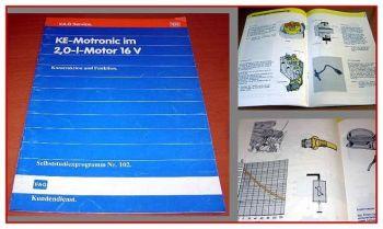 SSP 102 VW Passat 35i KE Motronic Einspritz Zündanlage 9A Selbststudienprogramm