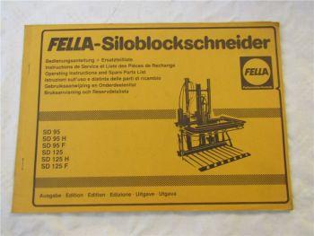 Fella SD 95 125 H F Siloblockschneider Bedienungsanleitung und Ersatzteilliste