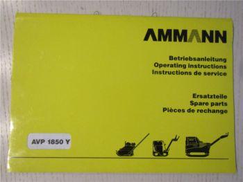 Ammann AVP1850Y Vibrationsplatte Betriebsanleitung Ersatzteilliste von 8/95