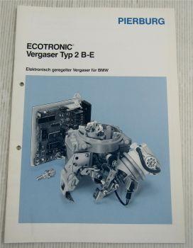 Pierburg Ecotronic 2B-E Vergaser für BMW 316 518 Technische Information 8/1987