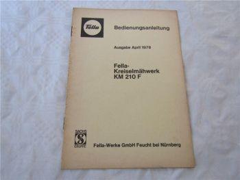 Fella KM210F Kreiselmäher Betriebsanleitung Bedienungsanleitung 4/1978