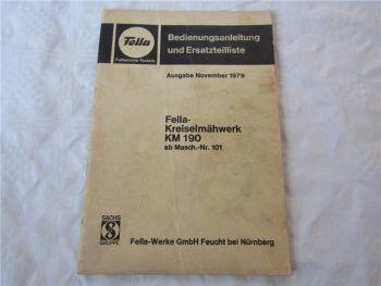 Fella KM190 Kreiselmähwerk Betriebsanleitung Ersatzteilliste 11/1979