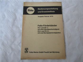 Fella FB1 FB1L FB2 FB2L Förderband Bedienungsanleitung und Ersatzteilliste 2/76
