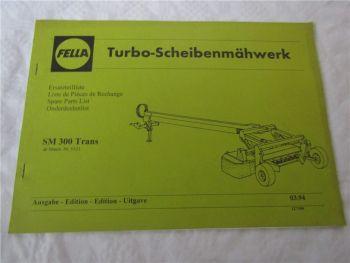 Fella SM300 Trans Turbo-Scheibenmähwerk Ersatzteilliste Ersatzteilkatalog 3/1994
